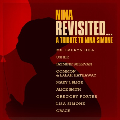 Nina Revisited. A Tribute To Nina Simone...