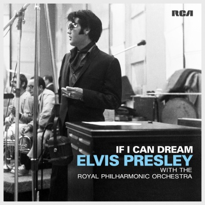 """If I Can Dream: Elvis Presley With The Philharmonic Orchestra"""