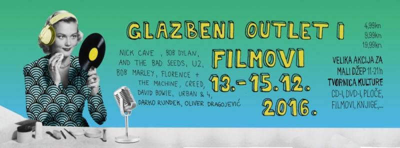 GLAZBENI OUTLET I FILMOVI 13. DO 15. PROSINCA!