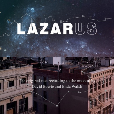LAZARUS Original Cast Recording (music by David Bowie)