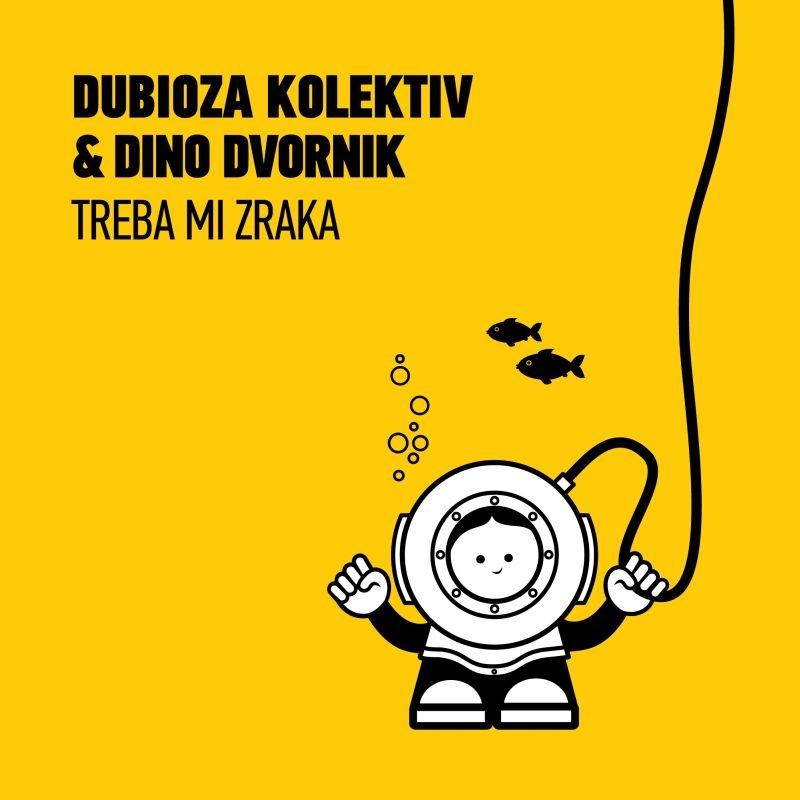 Dubioza kolektiv & Dino Dvornik - Treba mi zraka