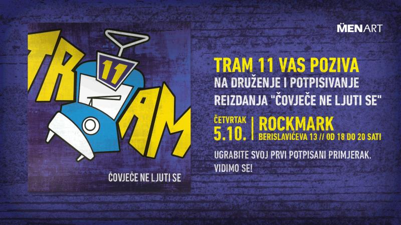 Pozivamo vas na druženje s Tram 11 u četvrtak, 5. 10. u Rockmark!