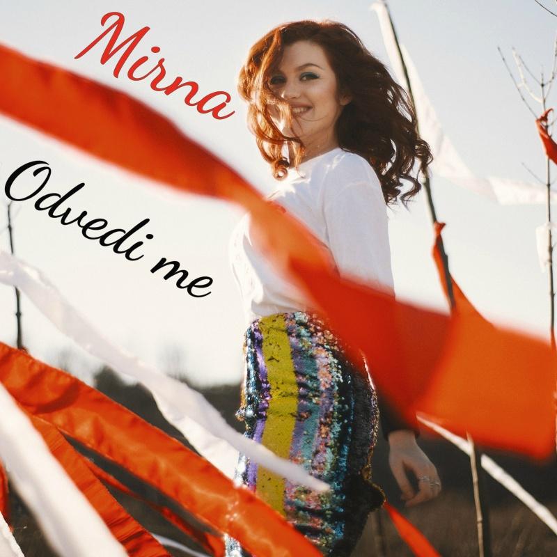 """Mirna – pogledate odličan novi spot mlade kantautorice za pjesmu """"Odvedi me"""""""