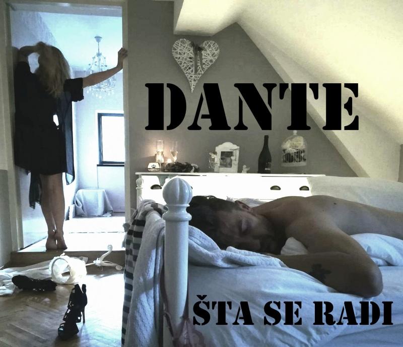 """DANTE predstavlja video spot za pjesmu """"Šta se radi""""!"""