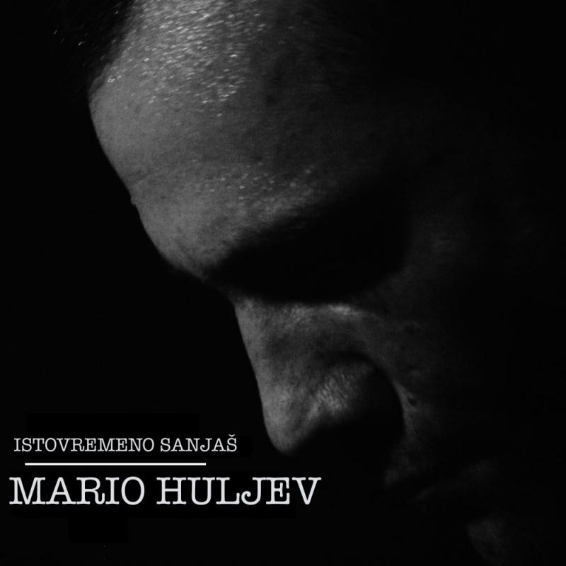 """Ususret novom albumu Mario Huljev predstavlja novi singl """"Istovremeno sanjaš"""""""