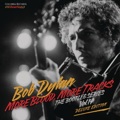 """More Blood, More Tracks. The Bootleg Series vol. 14"""