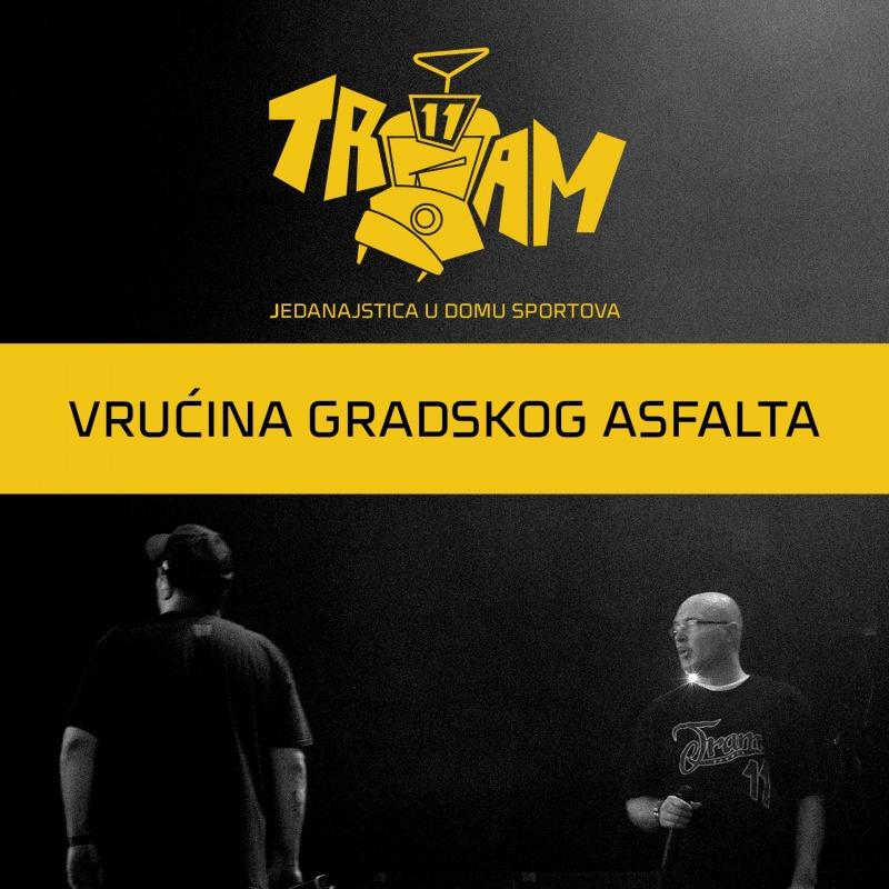 """Tram 11 objavili """"Vrućina gradskog asfalta (live)"""""""