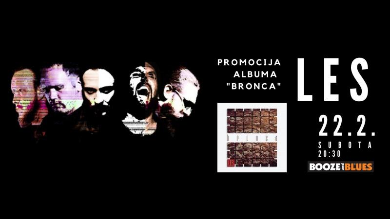"LES s albumom ""Bronca"" dolazi u Booze & Blues!"