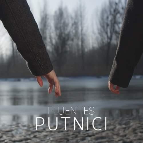 """Grupa Fluentes predstavlja pjesmu """"Putnici""""! """"""""Ovo je singl za nas, za publiku i za ljude koji vjeruju u dobru glazbu!"""""""