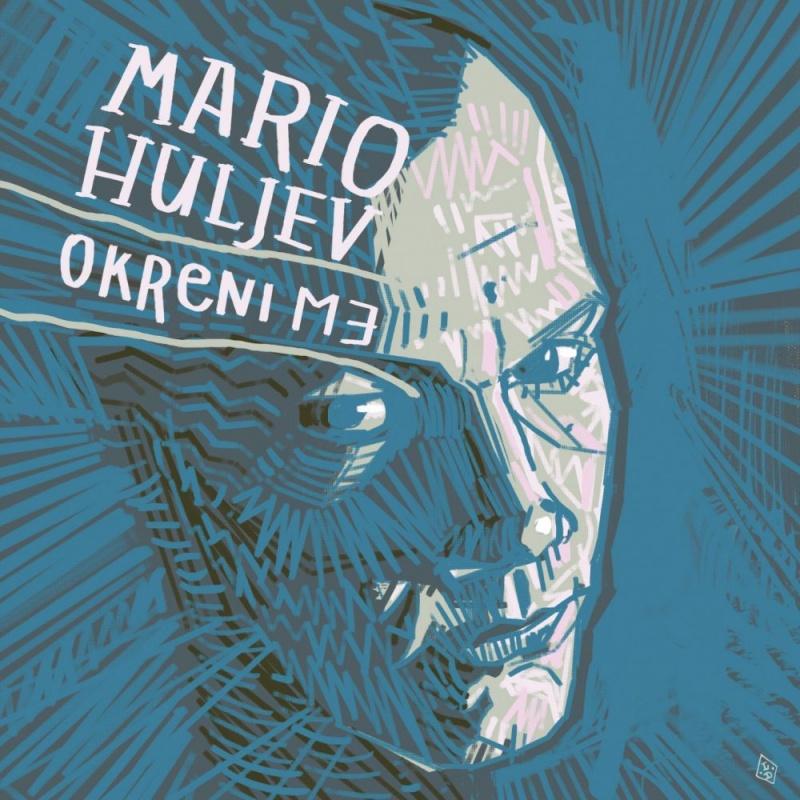 Idealna pjesma za dane samoizolacije : Mario Huljev - Samo ti i ja