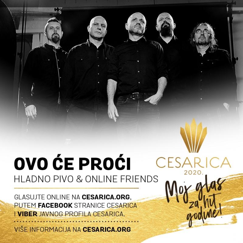 """Hladno pivo i Online friends s pjesmom """"Ovo će proći"""" nominirani za Cesaricu"""