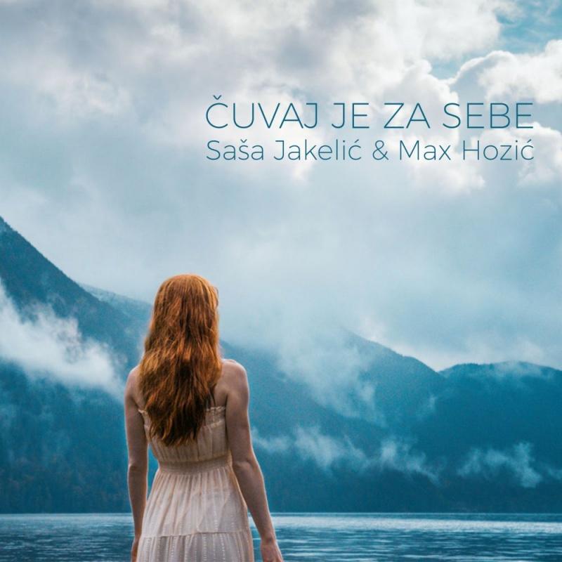 """Saša Jakelić i Max Hozić s pjesmom """"Čuvaj je za sebe"""" dolaze na festival u Opuzenu"""