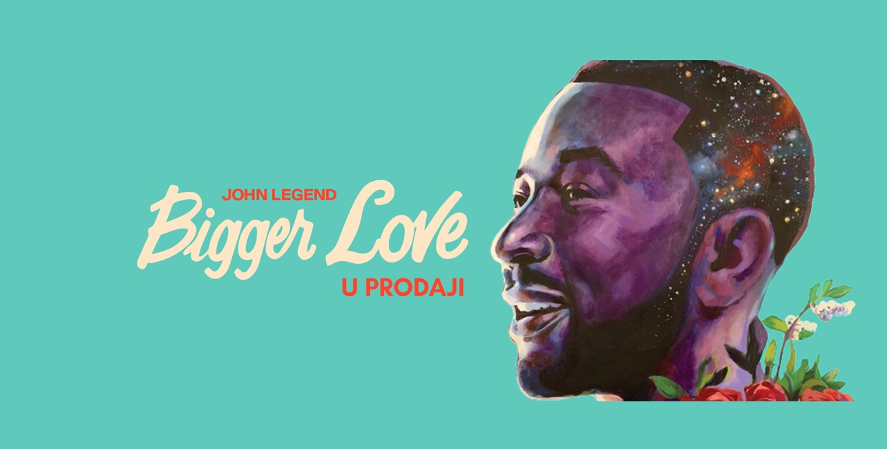 "John Legend ""Bigger Love"""