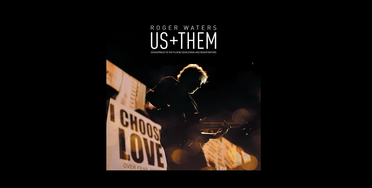 "Roger Waters ""US+THEM"""